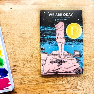 We Are Okay by Nina LaCour Rezension